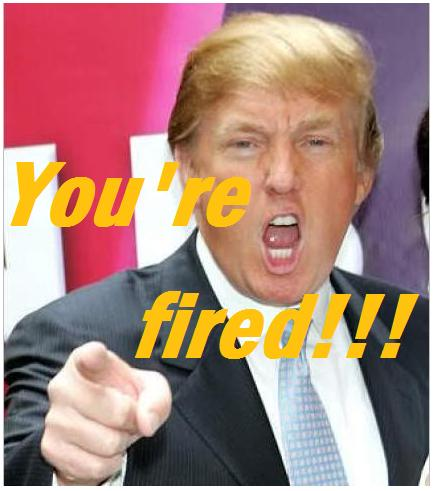 Image = Trump You're fired